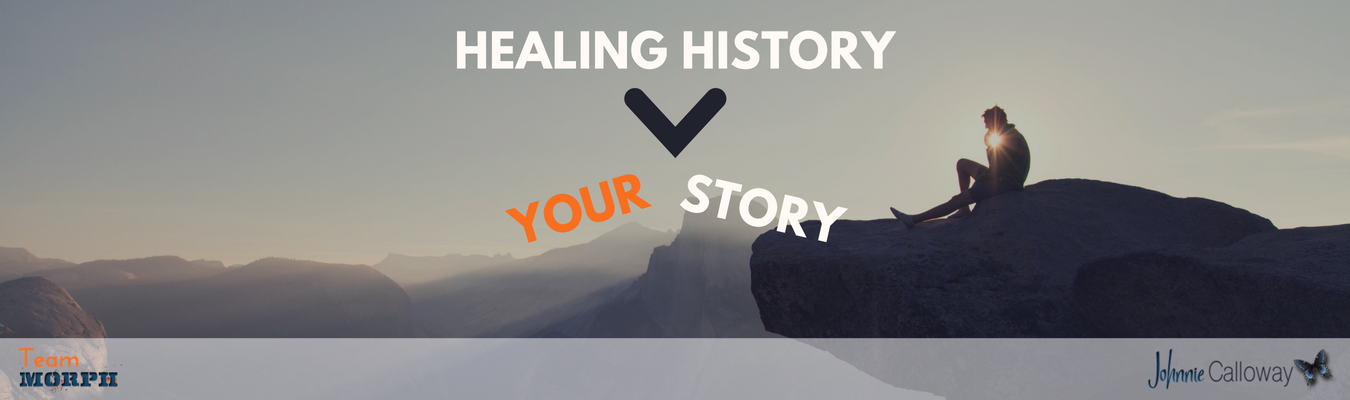 Healing History Your Story